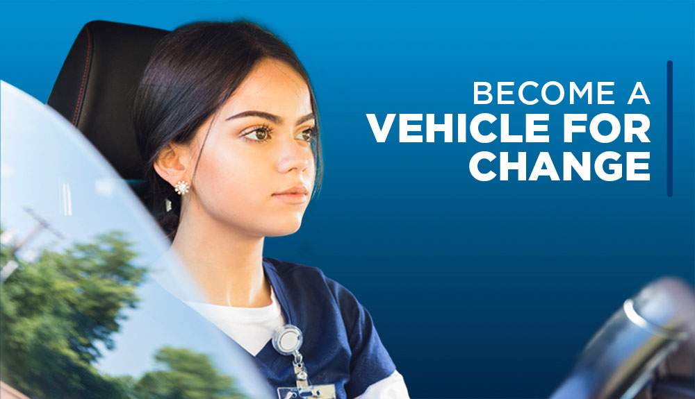 Become a vehicle for change