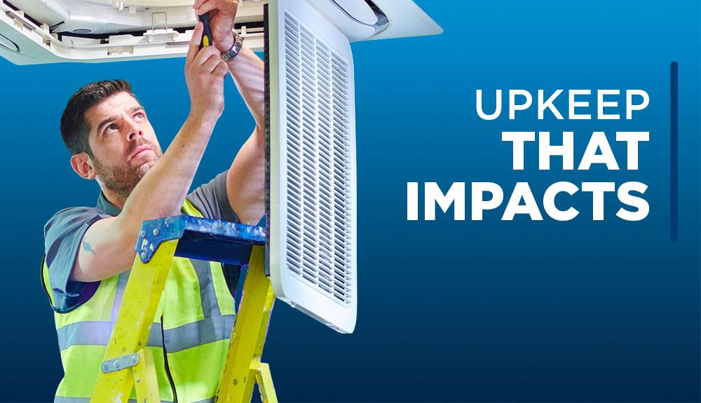Upkeep that impacts